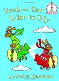 Portada de FRED AND TED LIKE TO FLY (I CAN READ IT ALL BY MYSELF BEGINNER BOOK)