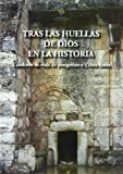 Portada de TRAS LAS HUELLAS DE DIOS EN LA HISTORIA