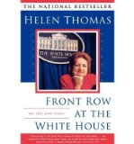 Portada de [(FRONT ROW AT THE WHITE HOUSE: MY LIFE AND TIMES)] [BY: HELEN THOMAS]