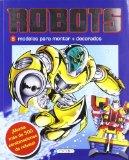 Portada de ROBOTS (MODELOS PARA JUGAR Y VESTIR)