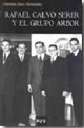 Portada de RAFAEL CALVO SERER Y EL GRUPO ARBOR