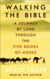 Portada de WALKING THE BIBLE: A JOURNEY BY LAND THROUGH THE FIVE BOOKS OF MOSES