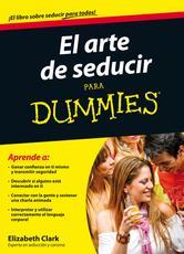 Portada de EL ARTE DE SEDUCIR PARA DUMMIES - EBOOK
