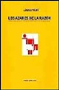 Portada de LOS AZARES DE LA RAZON: FRAGILIDAD HUMANA, CALCULOS MORALES Y TEORIA DE JUEGOS