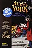 Portada de NUEVA YORK: LA VIDA EN LA GRAN CIUDAD (NY, EL EDIFICIO, APUNTES YGENTE INVISIBLE) (2ª ED.)