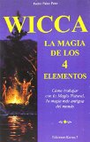 Portada de WICCA, LA MAGIA DE LOS 4 ELEMENTOS
