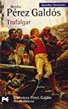 Portada de TRAFALGAR: EPISODIOS NACIONALES, 1 PRIMERA SERIE