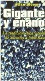 Portada de GIGANTES Y ENANOS: LA TRADICCION ETICA Y POLITICA DE SOCRATES A JOHN RAWLS