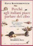 Portada de PERCHÉ AGLI ITALIANI PIACE PARLARE DEL CIBO. UN ITINERARIO TRA STORIA, CULTURA E COSTUME (DOLCEVITA)