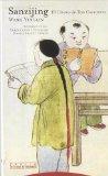 Portada de SANZIJING, EL CLASICO DE TRES CARACTERES: EL UMBRAL DE LA EDUCACION CHINA