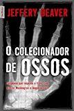 Portada de O COLECIONADOR DE OSSOS (EM PORTUGUESE DO BRASIL)