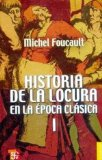 Portada de HISTORIA DE LA LOCURA EN LA EPOCA CLASICA I