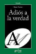 Portada de ADIOS A LA VERDAD