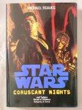 Portada de CORUSCANT NIGHTS: JEDI TWILIGHT, STREET OF SHADOWS, PATTERNS OF FORCE (STAR WARS)