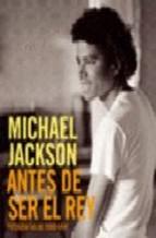 Portada de MICHAEL JACKSON: ANTES DE SER EL REY