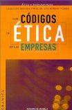 Portada de LOS CODIGOS DE ETICA EN LAS EMPRESAS: INSTRUCCIONES PARA DESARROLLAR UNA POLITICA DE REGLAS CLARAS EN SU ORGANIZACION
