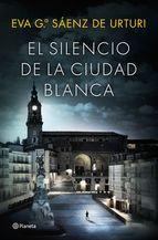 Portada de EL SILENCIO DE LA CIUDAD BLANCA (EBOOK)