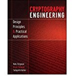 Portada de [(CRYPTOGRAPHY ENGINEERING: DESIGN PRINCIPLES AND PRACTICAL APPLICATIONS )] [AUTHOR: NIELS FERGUSON] [MAR-2010]