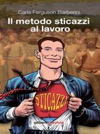 Portada de IL METODO STICAZZI AL LAVORO (EBOOK)