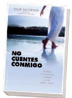 Portada de NO CUENTES CONMIGO: RECUPERA TU AUTOESTIMA Y LIBERATE DE LAS CRITICAS AJENAS