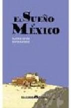 Portada de EL SUEÑO DE MEXICO