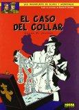 Portada de EL CASO DEL COLLAR (LAS AVENTURAS DE BLAKE Y MORTIMER Nº 7)