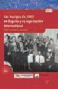Portada de LAS HUELGAS DE 1962 EN ESPAÑA Y REPERCUSION INTERNACIONAL: EL CAM INO QUE MARCABA ASTURIAS