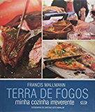 Portada de TERRA DE FOGOS. MINHA COZINHA IRREVERENTE (EM PORTUGUESE DO BRASIL)