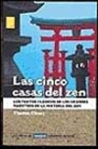 LAS CINCO CASAS DEL ZEN
