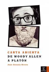 Portada de CARTA ABIERTA DE WOODY ALLEN A PLATÓN