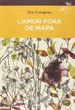 Portada de L'AMOR FORA DE MAPA (SEMBRA LLIBRES)