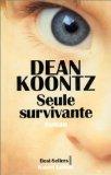 Portada de SEULE SURVIVANTE BY DEAN KOONTZ (MARCH 30,1999)
