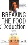 Portada de BREAKING THE FOOD SEDUCTION: THE HIDDEN REASONS BEHIND FOOD CRAVINGS---AND 7 STEPS TO END THEM NATURALLY BY BARNARD. NEAL D. ( 2004 ) PAPERBACK
