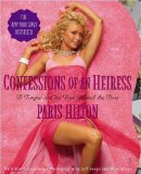 Portada de CONFESSIONS OF AN HEIRESS: A TONGUE-IN-CHIC PEEK BEHIND THE POSE