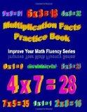 Portada de MULTIPLICATION FACTS PRACTICE BOOK: IMPROVE YOUR MATH FLUENCY SERIES BY CHRIS MCMULLEN (2009) PAPERBACK