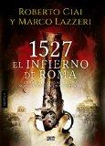 Portada de 1527 EL INFIERNO DE ROMA (ALGAIDA LITERARIA - INTER)