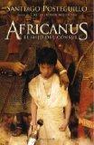 Portada de AFRICANUS, EL HIJO DEL CÓNSUL (HISTORICA) DE POSTEGUILLO, SANTIAGO (2008) TAPA DURA
