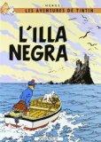 Portada de L'ILLA NEGRA (LES AVENTURES DE TINTIN CATALA) BY HERGE-TINTIN CATALAN (1989) TAPA DURA