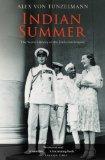 Portada de INDIAN SUMMER: THE SECRET HISTORY OF THE END OF AN EMPIRE 1ST EDITION BY TUNZELMANN, ALEX VON (2008) PAPERBACK