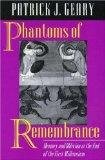 Portada de PHANTOMS OF REMEMBERANCE 1ST EDITION BY GEARY, PATRICK J. (1994) HARDCOVER