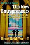 Portada de THE NEW ENTREPRENEURS : MAKING A LIVING--MAKING A LIFE THROUGH NETWORK MARKETING BY RENE REID YARNELL (1999-10-02)