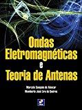 Portada de ONDAS ELETROMAGNÉTICAS E TEORIA DE ANTENAS (EM PORTUGUESE DO BRASIL)
