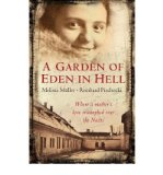 Portada de [(A GARDEN OF EDEN IN HELL: THE LIFE OF ALICE HERZ-SOMMER )] [AUTHOR: MELISSA MULLER] [MAR-2008]