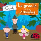 Portada de LA GRANJA DE LOS DUENDES (EL PEQUEÑO REINO DE BEN Y HOLLY. PRIMERAS LECTURAS 7) (EBOOK)