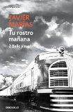 Portada de TU ROSTRO MAÑANA. 2 BAILE Y SUEÑO