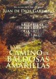 Portada de EL CAMINO DE BALDOSAS AMARILLAS