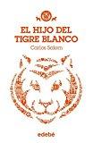 Portada de EL HIJO DEL TIGRE BLANCO