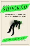 Portada de SHOCKED: ADVENTURES IN BRINGING BACK THE RECENTLY DEAD