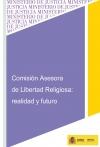 Portada de COMISIÓN ASESORA DE LIBERTAD RELIGIOSA: REALIDAD Y FUTURO