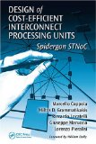 Portada de DESIGN OF COST-EFFICIENT INTERCONNECT PROCESSING UNITS: THE SPIDERGON STNOC (SYSTEM-ON-CHIP DESIGN AND TECHNOLOGIES)